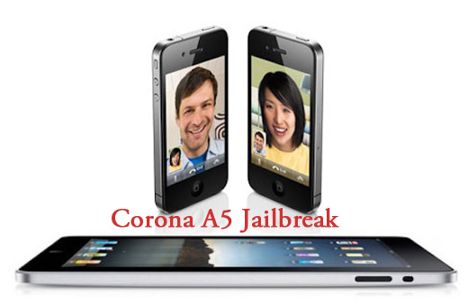 Corona A5 Jailbreak Release for iPhone 4S and iPad 2 Imminent [Latest Update]