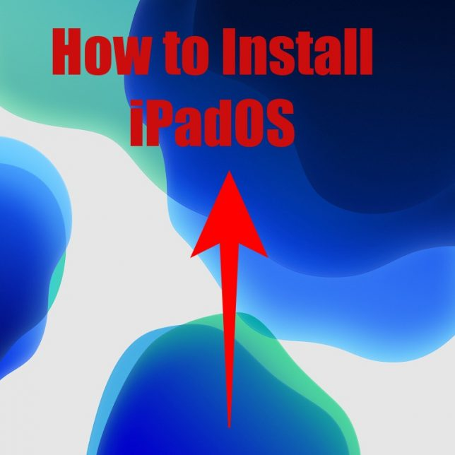 how to install iPad OS 13 on my iPad